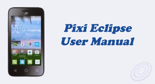Tracfone Alcatel Pixi Eclipse (A462C) User Manual Guide
