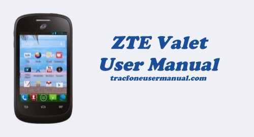 Tracfone ZTE Valet Z665C User Manual Guide