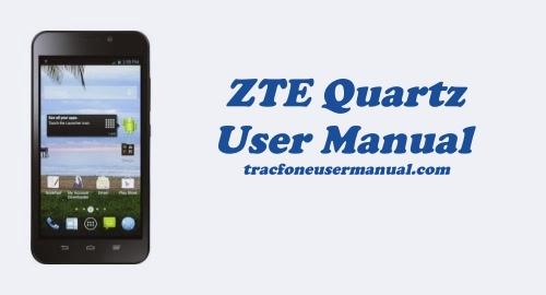 Tracfone ZTE Quartz Z797C User Manual Guide