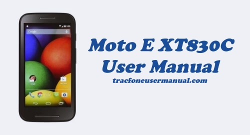 Moto E XT830C User Manual Guide