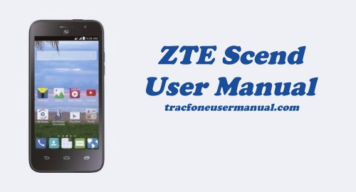 Tracfone ZTE Scend Z791G User Manual Guide