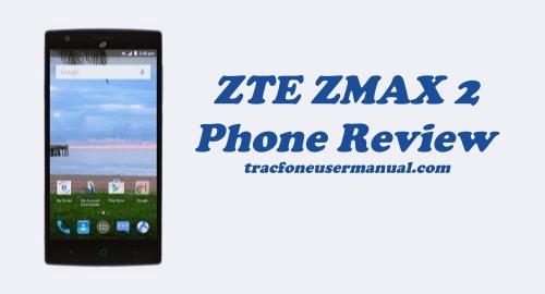 Tracfone ZTE ZMAX 2 Z955L Review