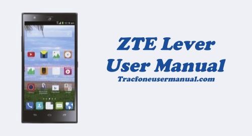 Tracfone ZTE Lever LTE Z936VL User Manual Guide