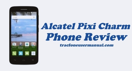 Tracfone Alcatel Pixi Charm A450TL Review