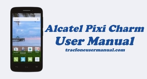 Tracfone Alcatel Pixi Charm A450TL User Manual