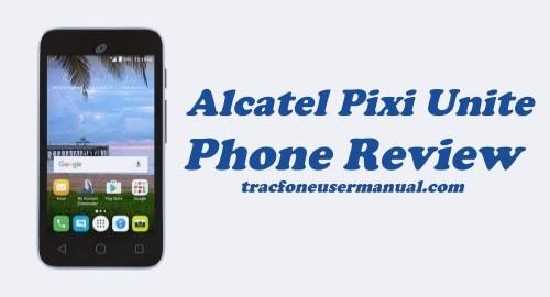 TracFone Alcatel Pixi Unite A466BG Review