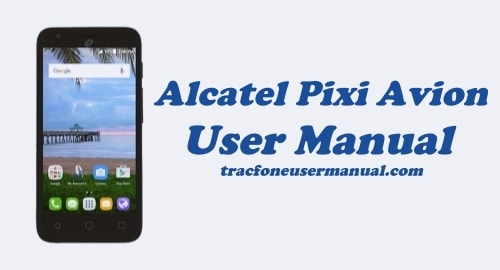 TracFone Alcatel Pixi Avion A570BL / A571VL User Manual