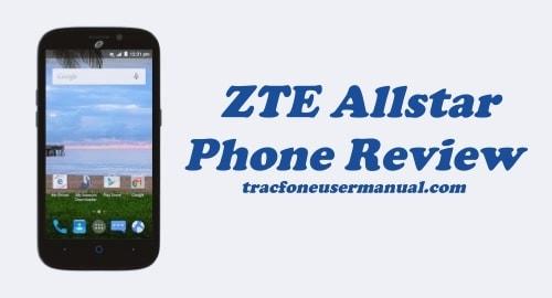 TracFone ZTE Allstar Z818L Review