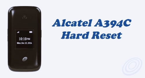 Hard Reset TracFone Alcatel Fling / Retro A394C