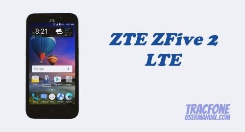 TracFone ZTE ZFive 2 LTE Z836BL / Z837VL
