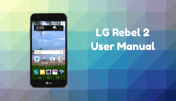 LG Rebel 2 User Manual