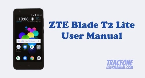 ZTE Blade T2 Lite User Manual