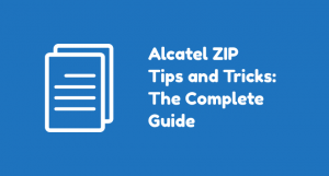Alcatel ZIP LTE: Complete List of How-tos and Tutorials