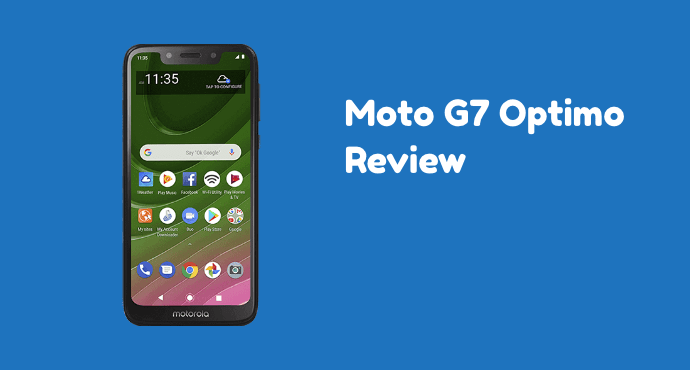 Moto G7 Optimo Review