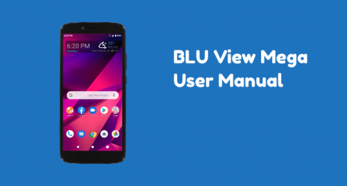 BLU View Mega User Manual