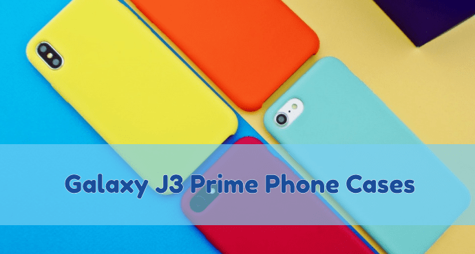 Galaxy J3 Prime Phone Cases