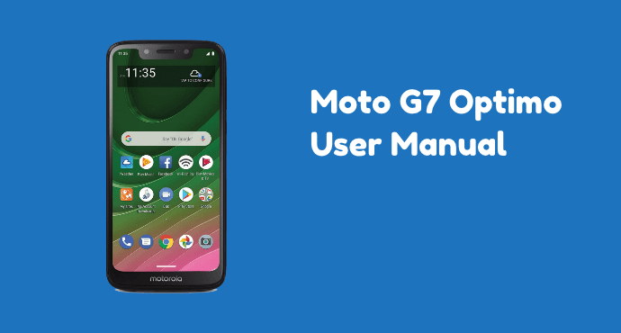 Moto G7 Optimo User Manual