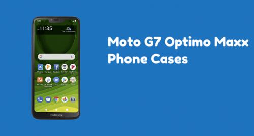 Moto G7 Optimo Maxx Phone Cases