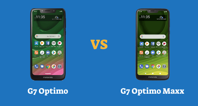 Moto G7 Optimo vs G7 Optimo Maxx Comparison