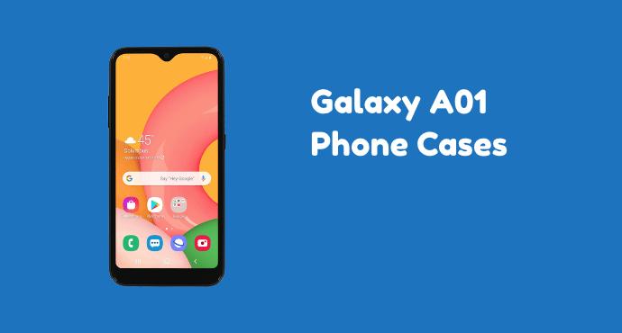 Samsung Galaxy A01 Phone Cases