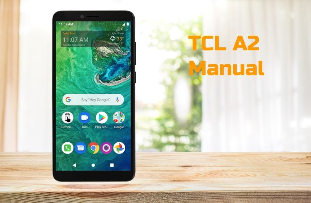 TCL A2 Manual