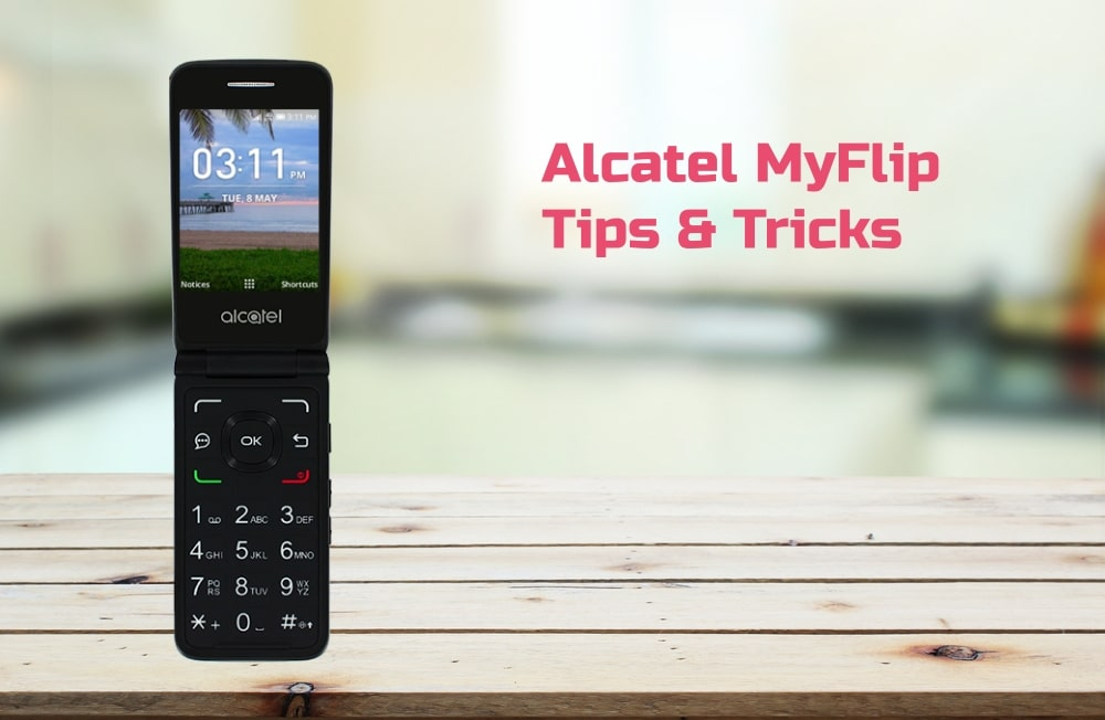 Alcatel MyFlip Tips Tricks