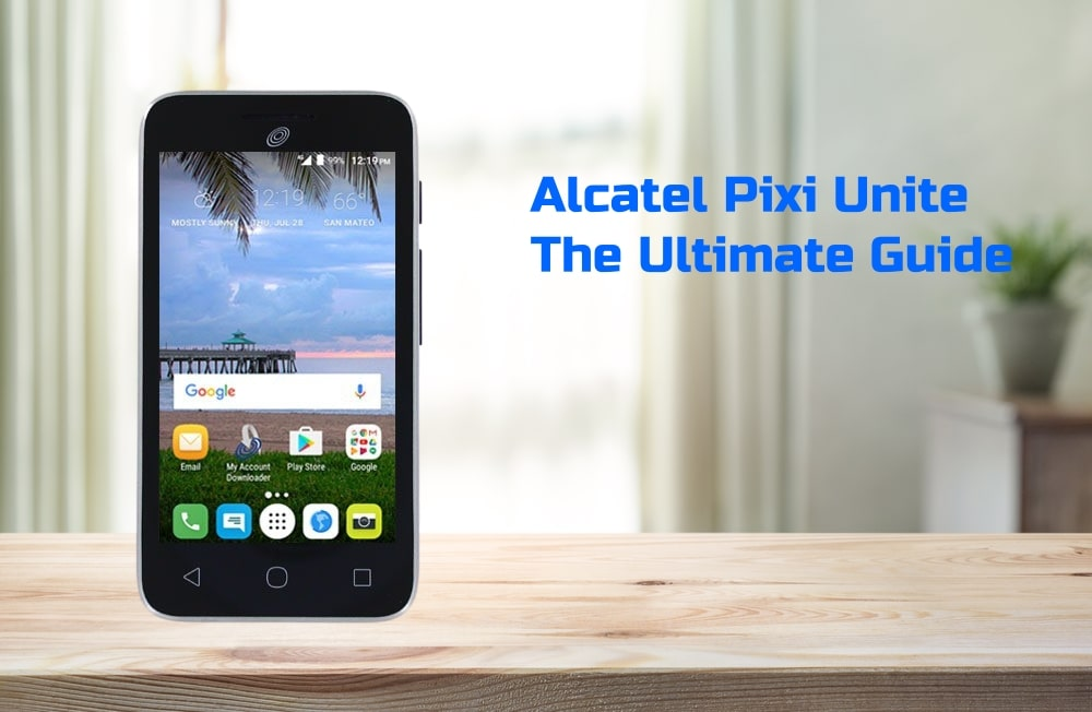 Alcatel Pixi Unite Tutorial